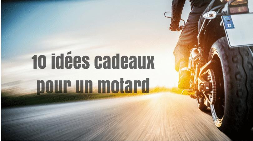 10 idées cadeaux pour un motard