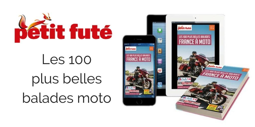 Sortie du Petit Futé à moto édition 2017-2018 !
