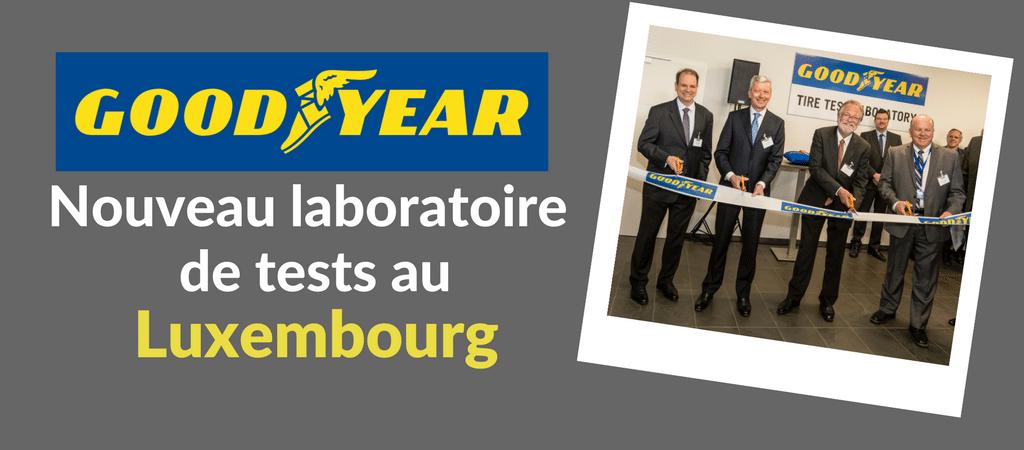 Goodyear : que nous réserve son nouveau laboratoire d'essais au Luxembourg ?