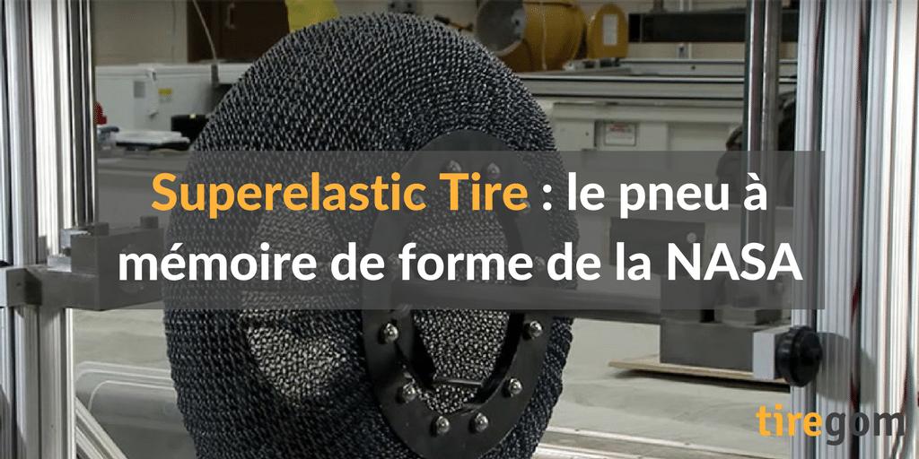 Superelastic Tire : le pneu à mémoire de forme de la NASA