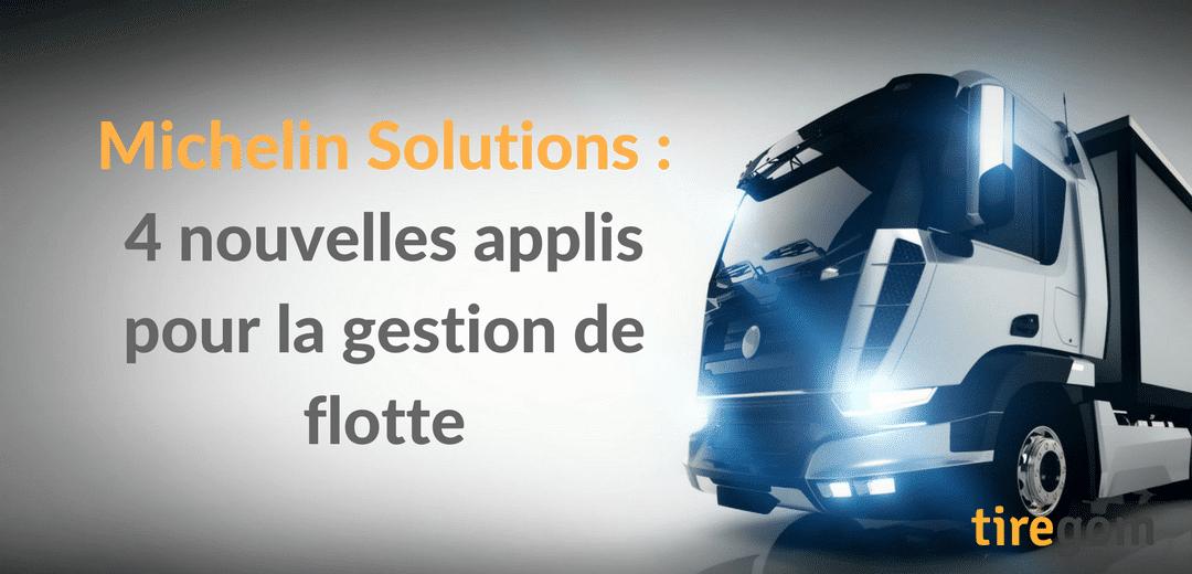 Michelin Solutions dévoile quatre nouvelles applis pour la gestion de flotte