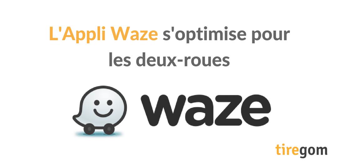 application Waze moto deux-roues