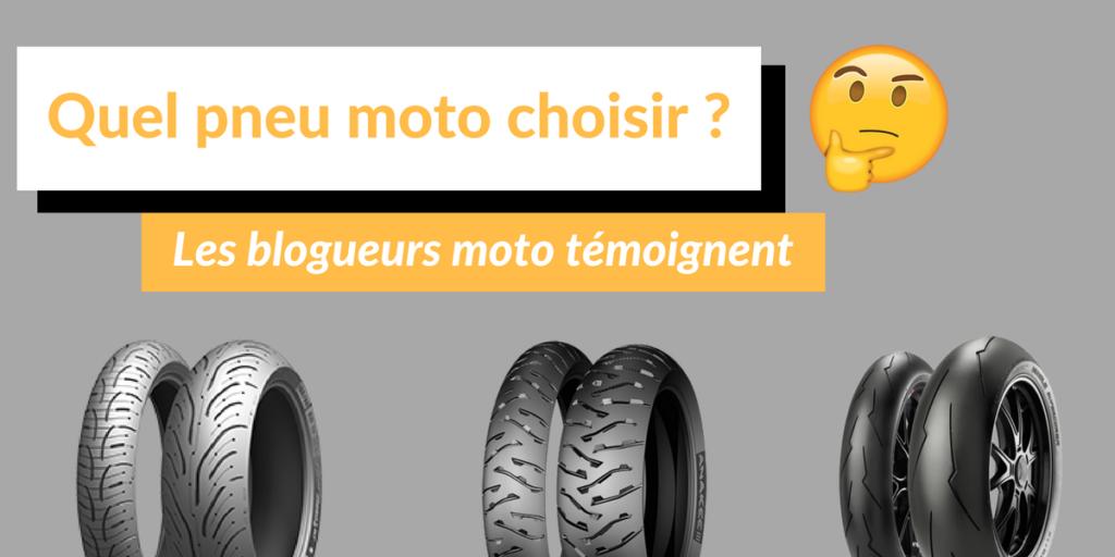 Pneu moto que choisir