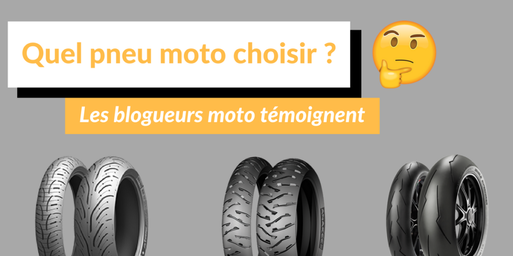 Quels pneus moto choisir
