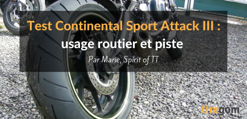 Test pneus moto Continental Sport Attack 3